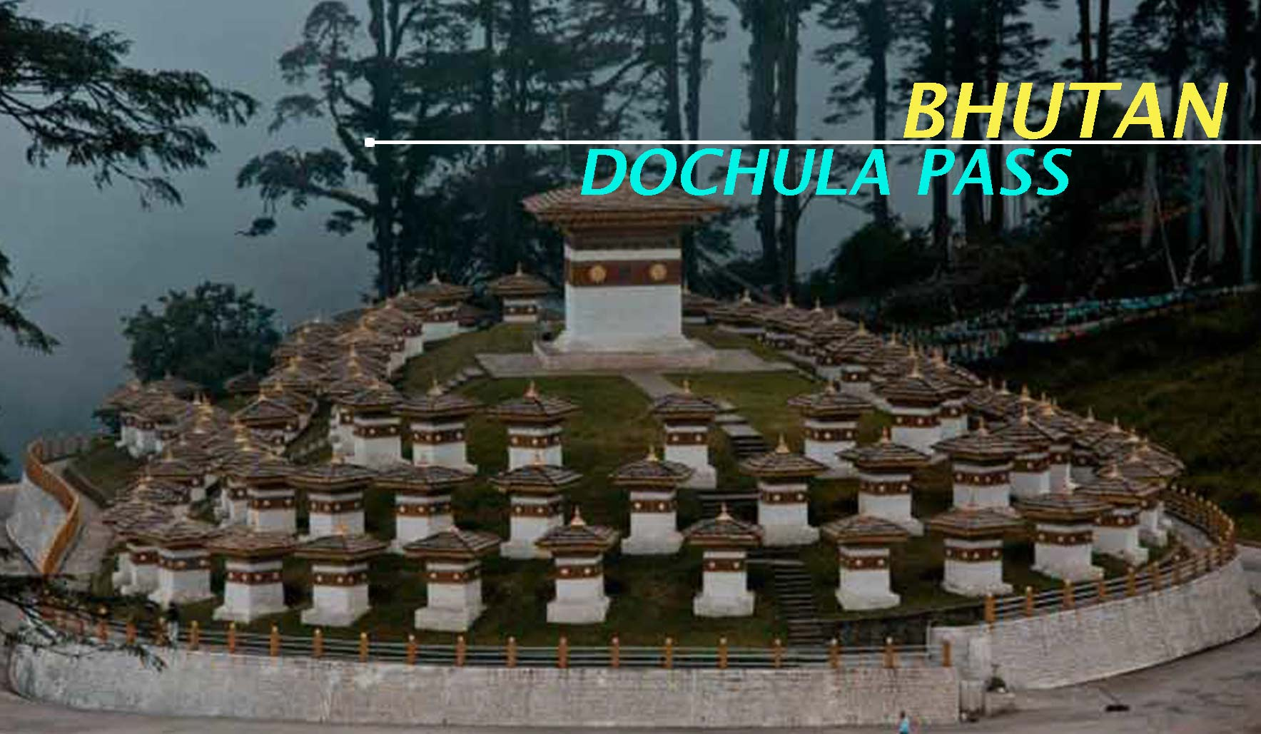 Visit Dochula Pass during Bhutan Package from Mumbai