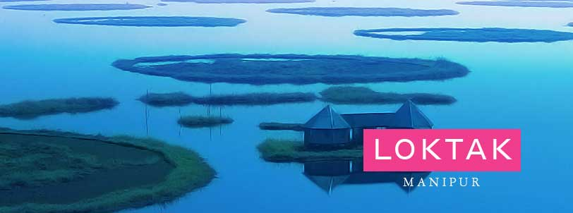 North East Package Tour with Nanipur, Loktak Lake
