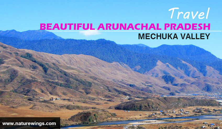 Mechuka valley during Arunachal Pradesh Tour Packages