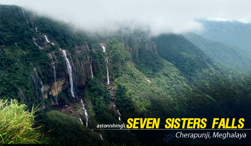 seven sisters falls cherapunji tour
